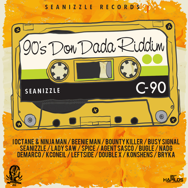 90'S DON DADA RIDDIM [SEANIZZLE RECORDS] (2016)