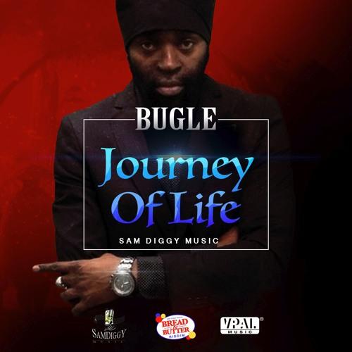 BUGLE – JOURNEY OF LIFE (2016) SINGLE