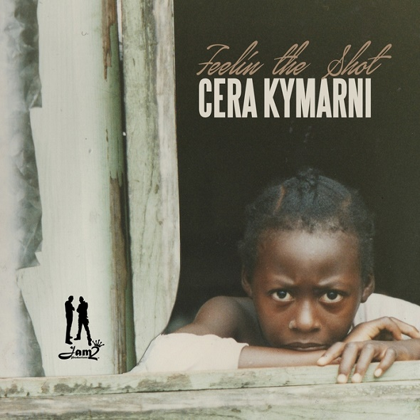 Cera Kymarni – Feelin The Shot (2016) Single