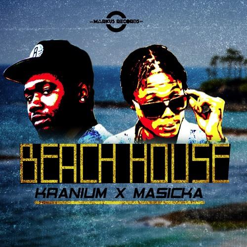 KRANIUM & MASICKA - BEACH HOUSE (2016) SINGLE