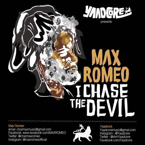 Yaadcore presents: Max Romeo – I Chase The Devil (2016) Mixtape