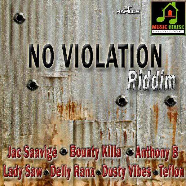 NO VIOLATION RIDDIM [MUSIC HOUSE ENTERTAINMENT] (2016)