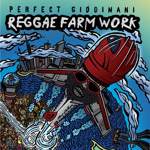 PERFECT GIDDIMANI - REGGAE FARM WORK (2016) ALBUM