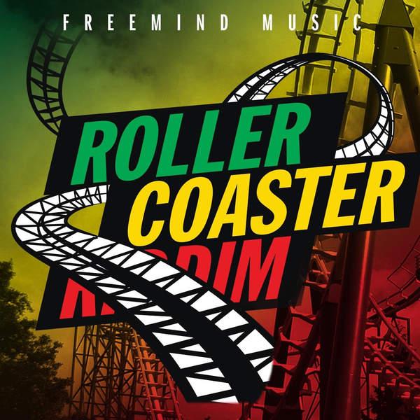 Roller Coaster Riddim [Freemind Music] (2016)