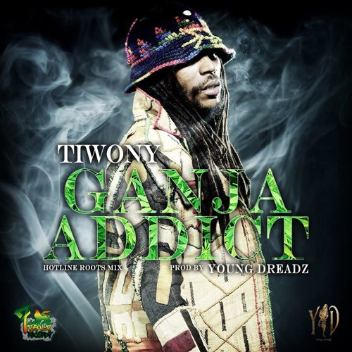TIWONY – GANJA ADDICT (2016) SINGLE [FREE DOWNLOAD]