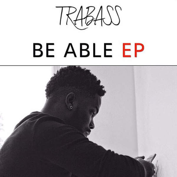 TRABASS – BE ABLE (2016) EP