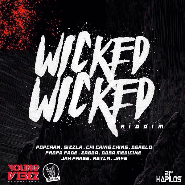 Wicked Wicked Riddim [Young Vibez Productions] (2016)