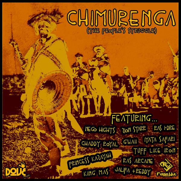 CHIMURENGA: THE PEOPLE'S STRUGGLE [DOVE MUZIK] (2016)