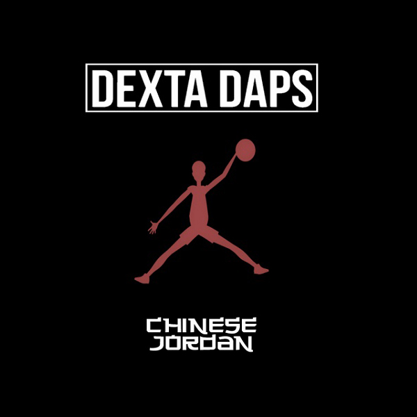 DEXTA DAPS - CHINESE JORDAN (2016) SINGLE