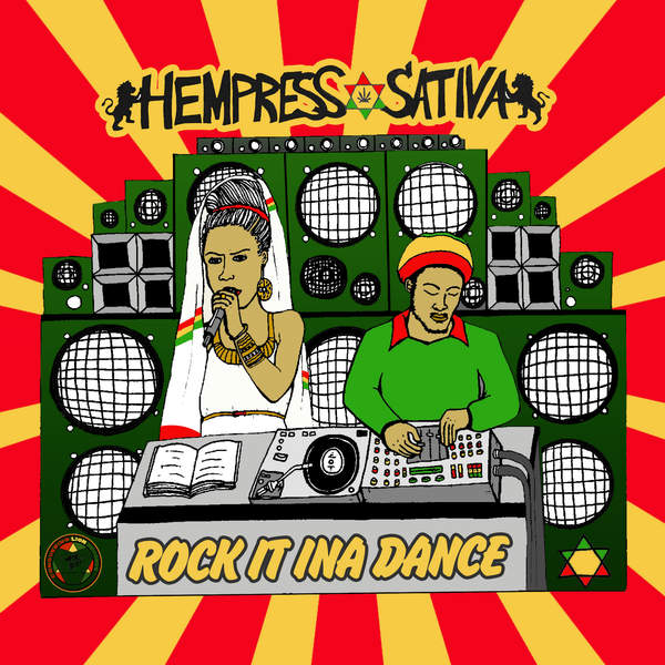 HEMPRESS SATIVA - ROCK IT INA DANCE (2016) SINGLE