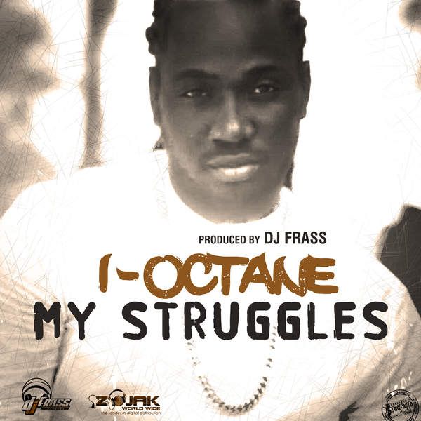 I-OCTANE – MY STRUGGLES (2016) SINGLE