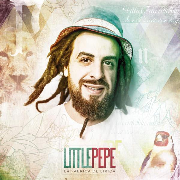 Little Pepe – La Fábrica de la Lírica (2016) EP