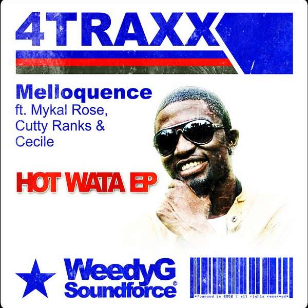 Melloquence – Hot Wata (2016) EP