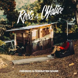 Chronixx & Federation Sound – Roots & Chalice (2016) Mixtape