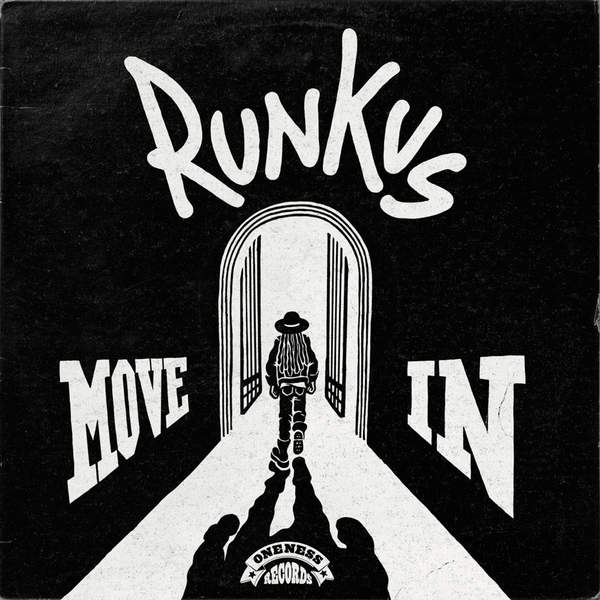 RUNKUS – MOVE IN (2016) EP