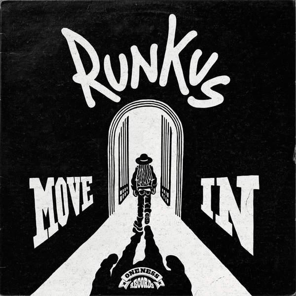 RUNKUS - MOVE IN (2016) EP