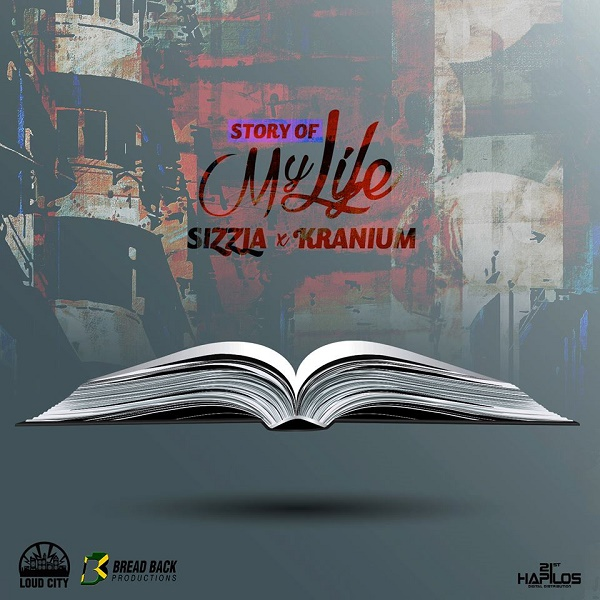 Sizzla x Kranium – Story of My Life (2016) Single
