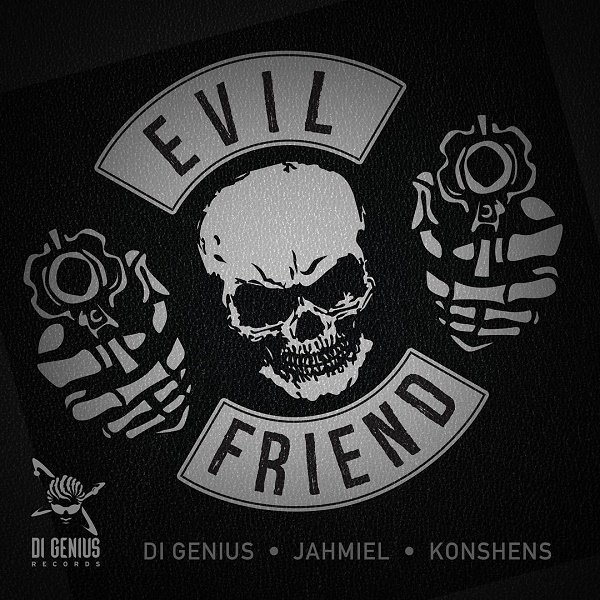 Di Genius X Jahmiel X Konshens – Evil Friend (2016) Single
