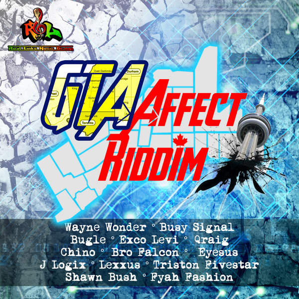 GTA AFFECT RIDDIM [REAL LINKS PRODUCTIONS] (2016)