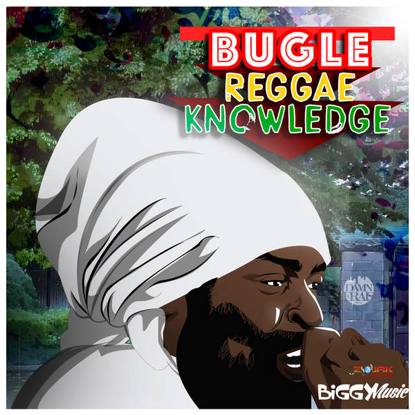 BUGLE – REGGAE KNOWLEDGE (2016) EP