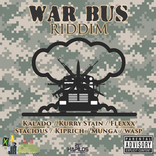 WAR BUS RIDDIM [JA PRODUCTIONS] (2016)