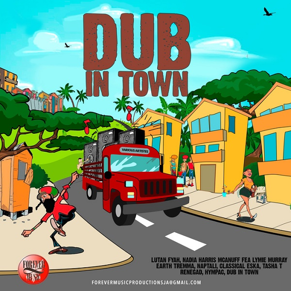 Dub in Town [Forever Music] (2016)