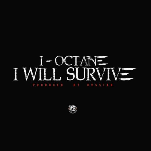I-Octane – I Will Survive (2016) Single