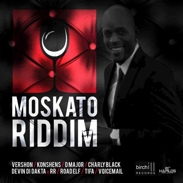Moskato Riddim [Birchill Records] (2016)