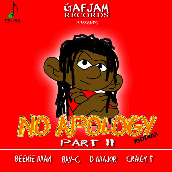No Apology Riddim – Vol. II [Gafjam Records] (2016)