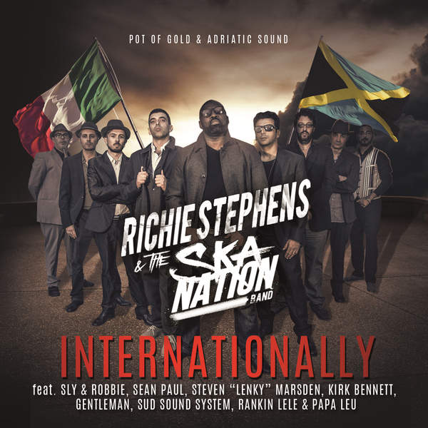 Richie Stephens & The Ska Nation Band – Internationally (2016) Album