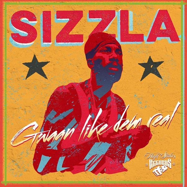 Sizzla – Gwaan Like Dem Real (2016) Single