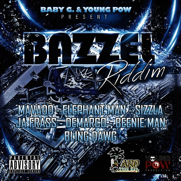 Bazzel Riddim [Yard Vybz Entertainment] (2016)