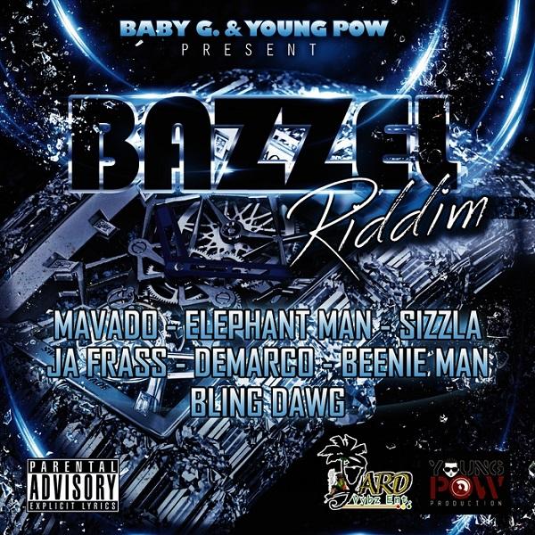 Bazzel Riddim [Yard Vybz Entertainment] (2016)