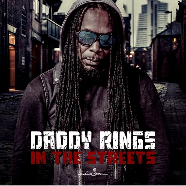 Daddy Rings – In The Streets (2016) Album