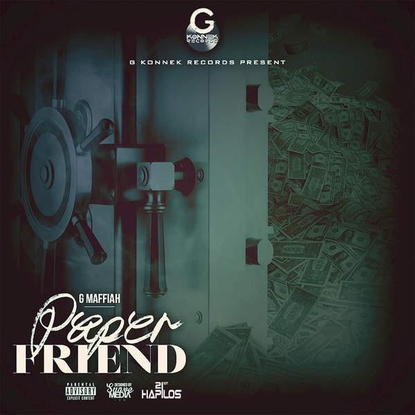 G Maffiah – Paper Friend (2016) EP