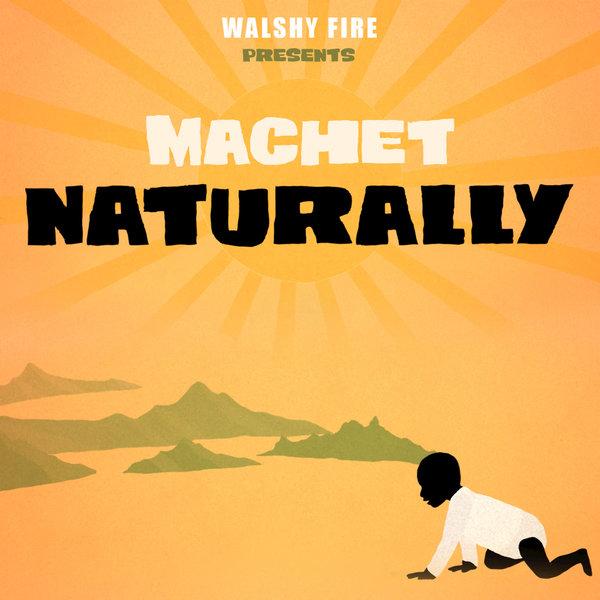 Machet - Naturally (2016) Single