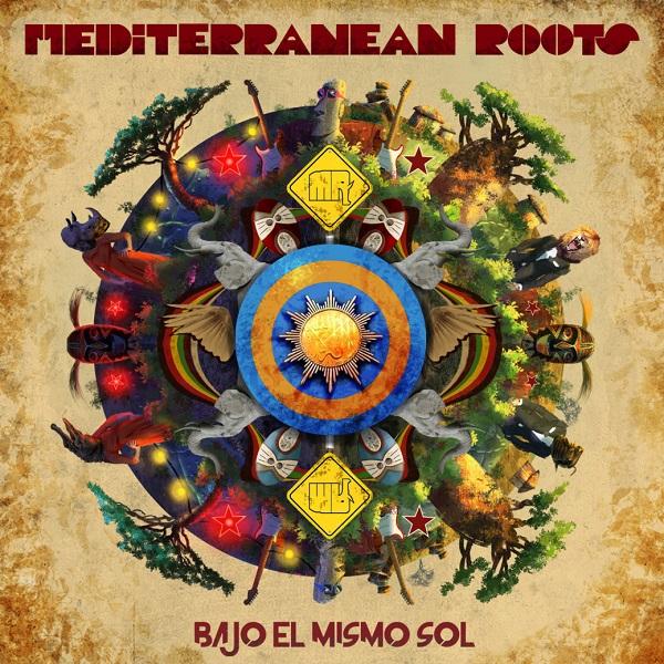 Mediterranean Roots - Bajo el Mismo Sol (2016) EP