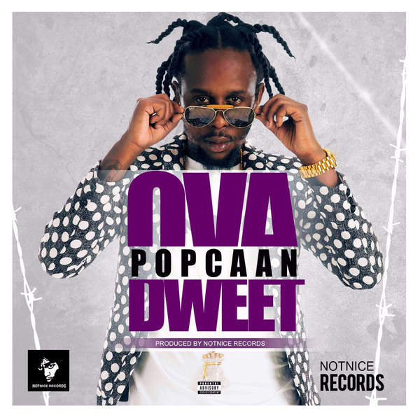 Popcaan - Ova Dweet (2016) Single