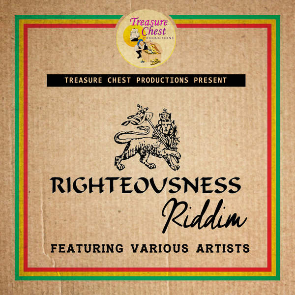 Righteousness Riddim [Treasure Chest Productions] (2016)