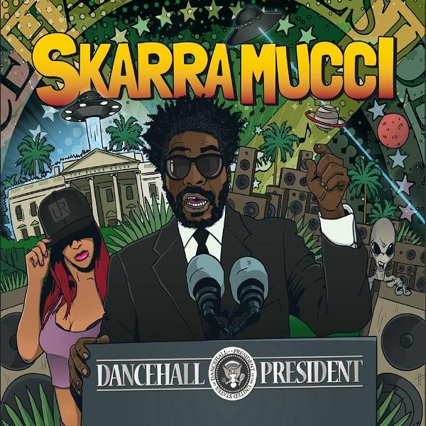 Skarra Mucci - Dancehall President (2016) Album