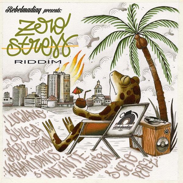Zero Stress Riddim [Rebelmadiaq Sound] (2016)