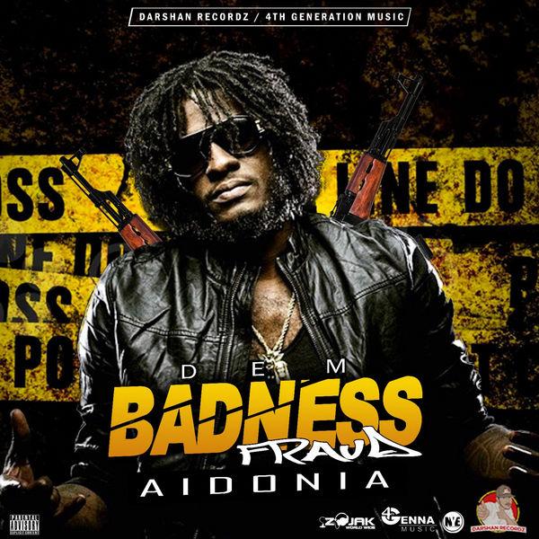 Aidonia - Dem Badness Fraud (2017) Single
