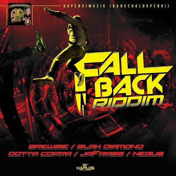 Fall Back Riddim [Dopeboi Muzik] (2017)