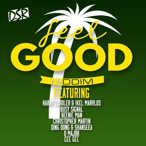 Feel Good Riddim [Downsound Records] (2017)