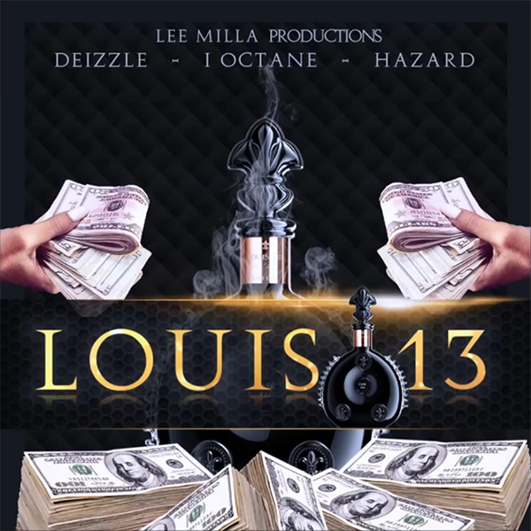 I-Octane x Deizzle x Hazard – Louis 13 (2017) Single
