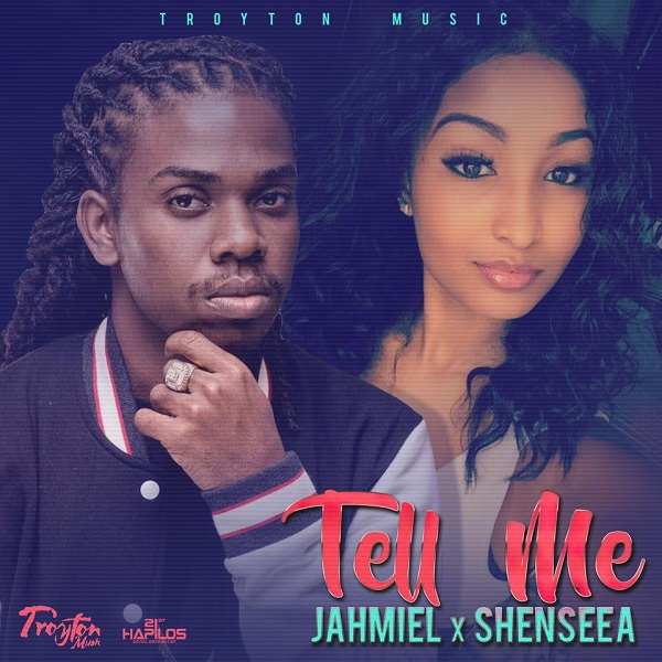 Jahmiel x Shenseea – Tell Me (2017) Single