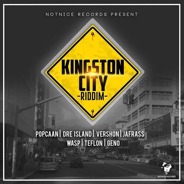 Kingston City Riddim [Notnice Records] (2017)