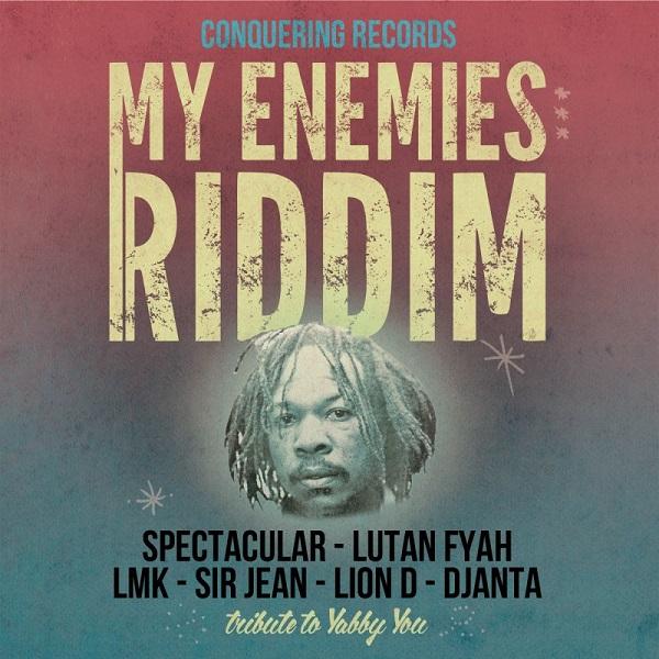 My Enemies Riddim [Conquering Records] (2017)