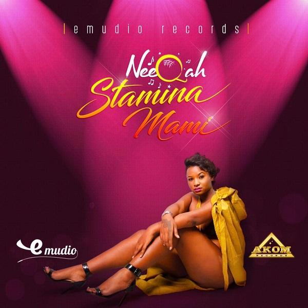 NeeQah - Stamina Mami (2017) Single