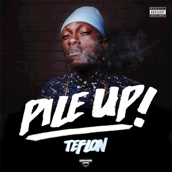 Teflon – Pile Up (2017) Single